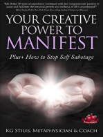 Your Creative Power to Manifest Plus+ How to Stop Self Sabotage