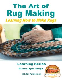 The Art of Rug Making: Learning How to Make Rugs