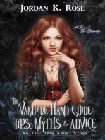The Vampire Hand Guide