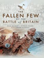 The Fallen Few of the Battle of Britain