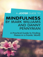 A Joosr Guide to… Mindfulness by Mark Williams and Danny Penman