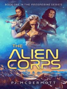 The Alien Corps: Prosperine, #1