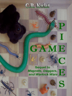 Game Pieces - Sequel to Magnets, Daggers, and Warlock Wars