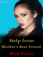Help from Mother's Best Friend (Erotica)