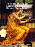 The Book of Magical Incantations or Spells of Horace. Odes