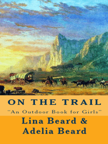 """On the Trail: """"An Outdoor Book for Girls"""""""
