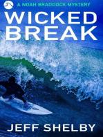 Wicked Break (The Noah Braddock Series, #2)