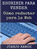 Escribir para vender. Cómo redactar para la Web