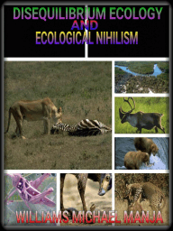 Disequilibrium Ecology and Ecological Nihilism