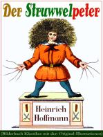 Der Struwwelpeter (Bilderbuch Klassiker mit den Original-Illustrationen)