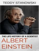 The Life History Of A Scientist Albert Einstein