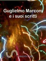 Guglielmo Marconi e i suoi scritti
