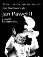 Jan Paweł II i krach komunizmu