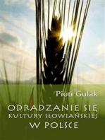 Odradzanie się kultury słowiańskiej w Polsce