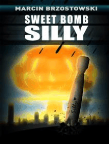 Sweet bomb Silly