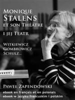 Monique Stalens et son Théâtre.