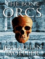 The Bone Orcs