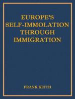 Europe's Self-Immolation Through Immigration