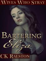 Bartering Eliza