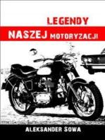 Legendy naszej motoryzacji
