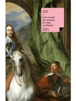 A la entrada del príncipe de Gales en Madrid por marzo del año 1623