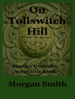 On Tollswitch Hill Stories from the Averraine Cycle