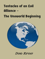 Tentactes of an Evil Alliance