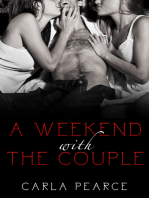 A Weekend With The Couple