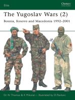 The Yugoslav Wars (2): Bosnia, Kosovo and Macedonia 1992–2001