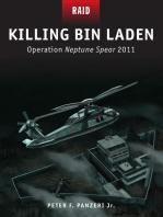 Killing Bin Laden: Operation Neptune Spear 2011