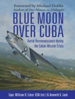 Blue Moon over Cuba