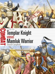 Templar Knight vs Mamluk Warrior: 1218–50