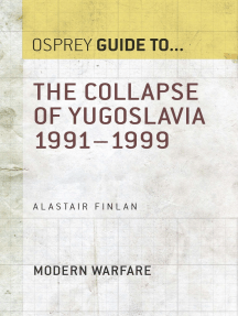 The Collapse of Yugoslavia 1991–1999