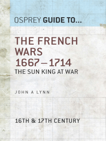 The French Wars 1667–1714: The Sun King at war