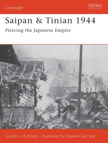 Saipan & Tinian 1944: Piercing the Japanese Empire