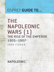 The Napoleonic Wars (1): The rise of the Emperor 1805–1807