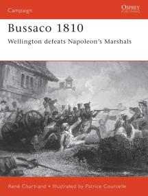 Bussaco 1810: Wellington defeats Napoleon's Marshals