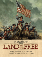 Land of the Free: Wargames Rules for North America 1754–1815