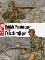 British Paratrooper vs Fallschirmjäger