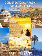 Conversational Arabic Quick and Easy: North African Series: Egyptian, Libyan, Moroccan, Tunisian, and Algerian Dialects