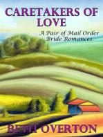 Caretakers of Love