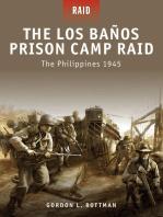 The Los Banos Prison Camp Raid