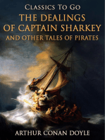The Dealings of Captain Sharkey / and Other Tales of Pirates