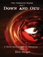 Down and Out (The Undercity Series, #1)