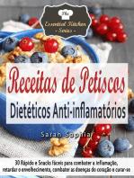 Receitas de Petiscos Dietéticos Anti-inflamatórios