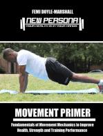 Movement Primer: Fundamentals of Movement Mechanics to Improve Health, Strength and Training Performance