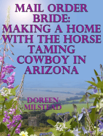 Mail Order Bride: Making A Home With The Horse Taming Cowboy In Arizona