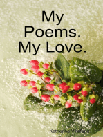 My Poems. My Love.