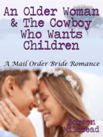 An Older Woman & the Cowboy Who Wants Children