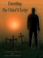 Unwriting The Chisel'd Script